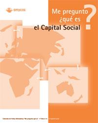 Me pregunto ¿qué es... <b>EL CAPITAL SOCIAL?</b>