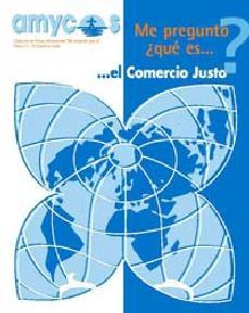 Me pregunto ¿qué es... <b>EL COMERCIO JUSTO?</b>