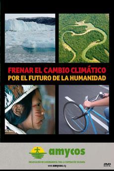 Frenar el cambio climático por el futuro de la Humanidad