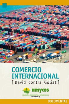El Comercio Internacional. David contra Goliat