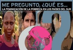 TE CONTAMOS QUÉ ES LA FEMINIZACIÓN DE LA POBREZA
