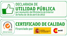 Declaración de Utilidad Pública y Certificado de Calidad