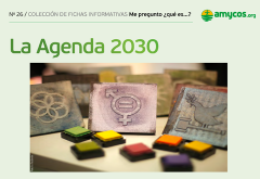 LA AGENDA 2030 CENTRA EL CONTENIDO DE NUESTRA ÚLTIMA FICHA EDUCATIVA